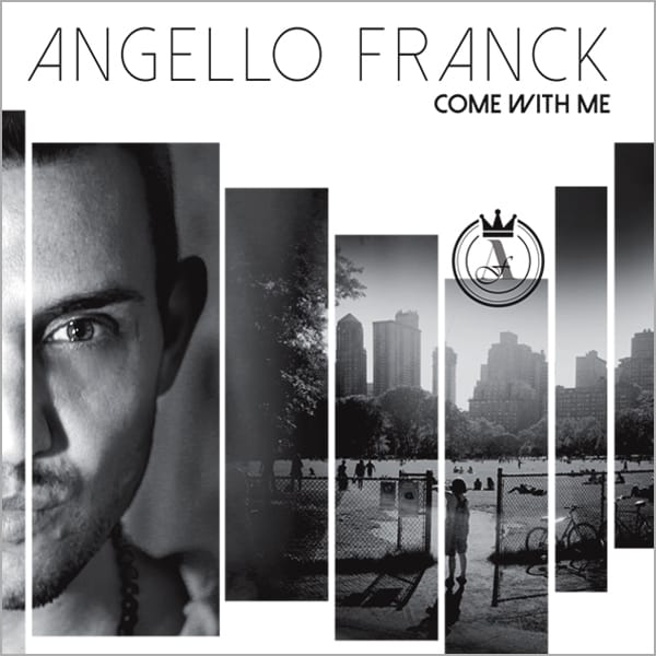 "FRANCK ANGELLO ""COME WITH ME"""